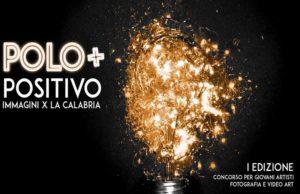 Polo Positivo - I edizione del concorso per giovani artisti - fotografia e video art-under 40