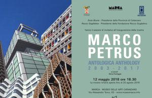 Dal 12 maggio al 20 agosto 2018, il MARCA - Museo delle Arti di Catanzaro, diretto da Rocco Guglielmo, ospita l'antologica di Marco Petrus (1960).